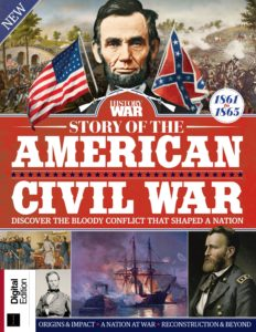History of War- Story of the American Civil War – 1st Edition 2019