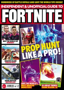 Independent and Unofficial Guide to Fortnite – August 2019