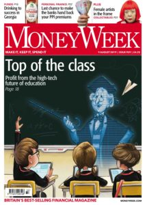 MoneyWeek – 08 August 2019