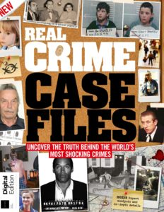 Real Crime Case Files – August 2019