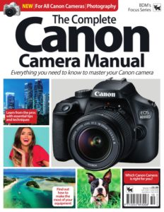 The Complete Canon Camera Manual – Volume 10