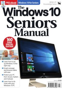 The Windows 10 Seniors Manual – Vol 25 2019