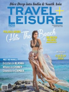 Travel+Leisure India & South Asia – August 2019