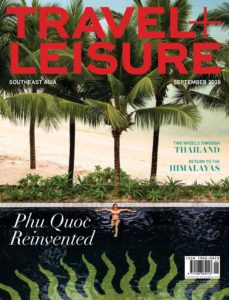 Travel+Leisure Southeast Asia – September 2019