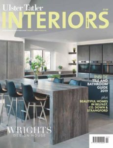 Ulster Tatler Interiors – August 2019