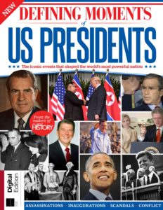 All About History Book of US Presidents, The Defining Moments – 2nd Edition 2019