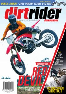 Dirt Rider Downunder – August-September 2019