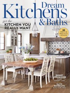 Dream Kitchens & Baths – Fall-Winter 2019