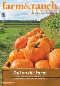 Farm & Ranch Living – October-November 2019