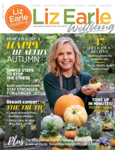 Liz Earle Wellbeing – September-October  2019
