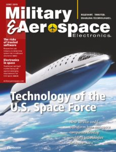 Military & Aerospace Electronics – June 2019