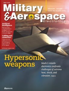 Military & Aerospace Electronics – May 2019
