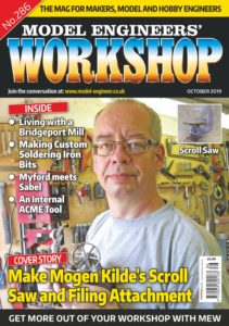 Model Engineers' Workshop No 286 – October 2019