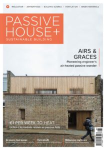 Passive House+ – Issue 30 2019 (Irish Edition)