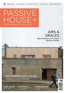 Passive House+ UK – Issue 30 2019