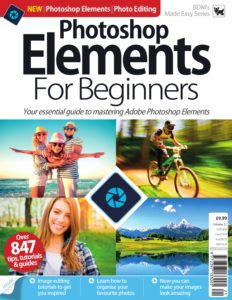 Photoshop Elements for Beginners – Vol  21, 2019