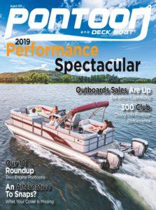 Pontoon & Deck Boat Magazine – August 2019