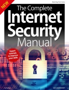The Complete Internet Security Manual – 3rd Edition 2019