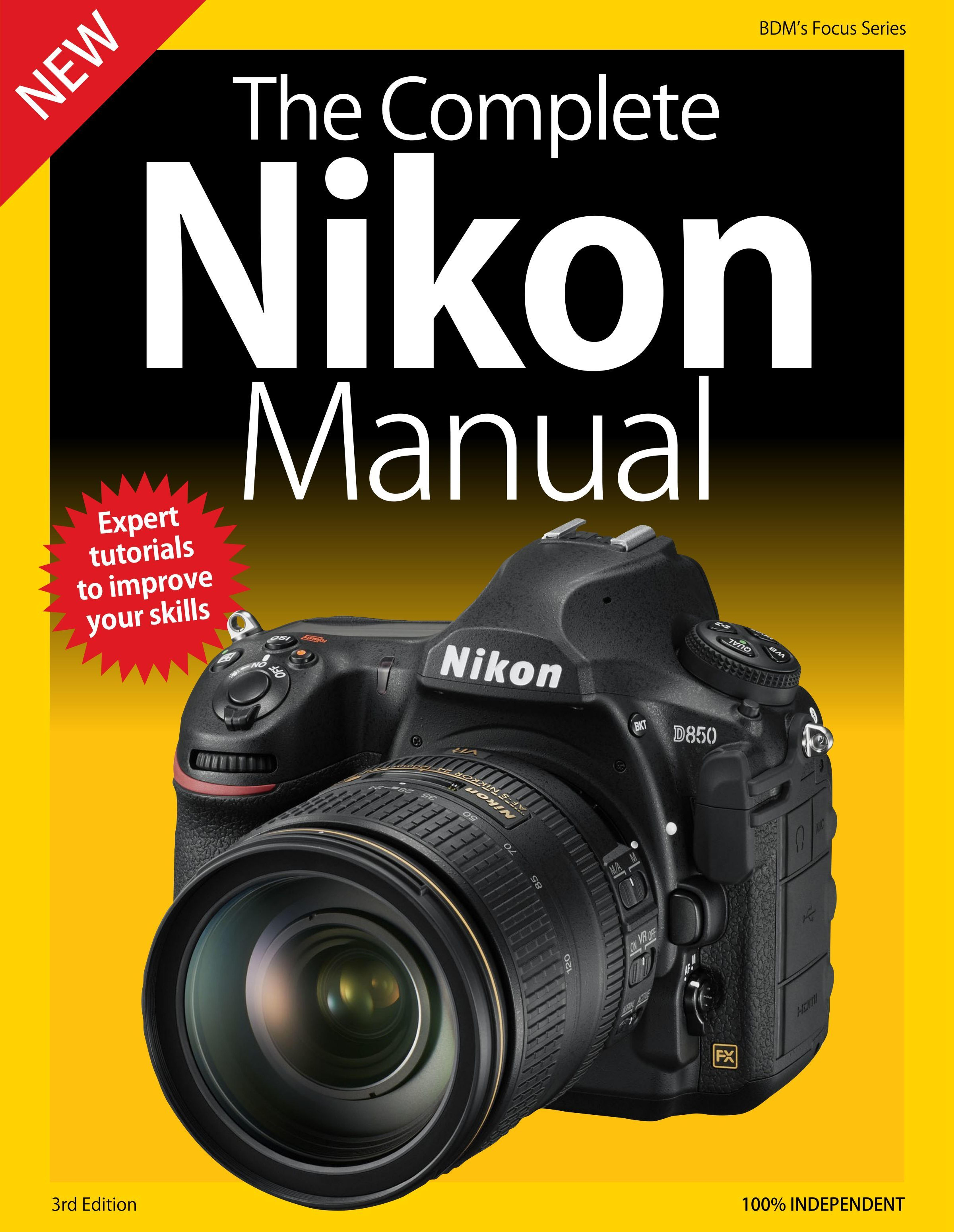 The Complete Nikon Manual - 3rd Edition
