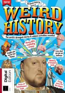 All About History Book of Weird History – Fourth Edition 2019