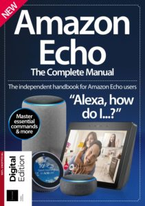 Amazon Echo- The Complete Guide – 3rd Edition 2019