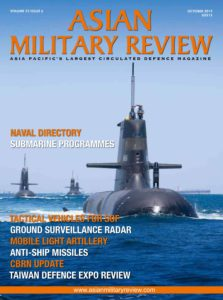 Asian Military Review – October 2019