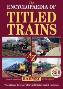 Encyclopaedia of Titles Trains – October 2019