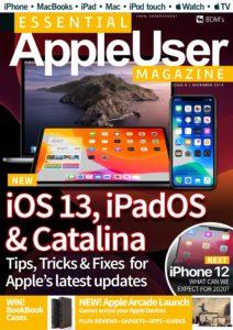Essential AppleUser Magazine – Issue 8, November 2019