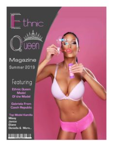 Ethnic Queen Magazine – Summer 2019
