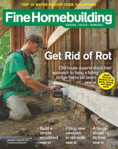 Fine Homebuilding – January 2020