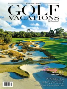 Golf Vacations Malaysia – July 2019