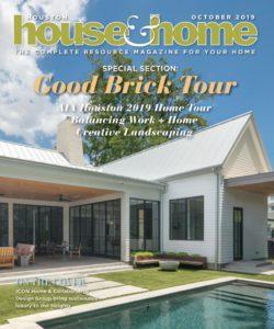 Houston House & Home – October 2019