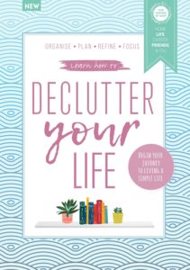 Learn how to Declutter Your Life – October 2019