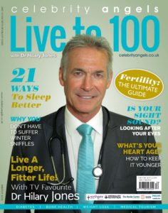 Live to 100 with Dr Hilary Jones – Winter 2019-2020