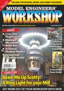 Model Engineers' Workshop No 287 – November 2019