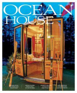 Ocean House – Fall 2019-Winter 2020