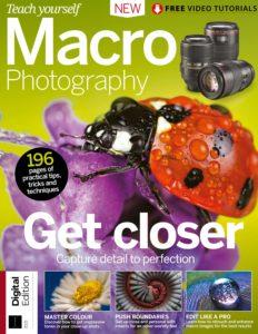Teach Yourself Macro Photography – Second Edition 2019