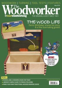 The Woodworker & Woodturner – May 2019