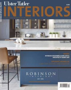 Ulster Tatler Interiors – October 2019