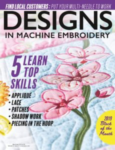 Designs in Machine Embroidery – May-June 2019