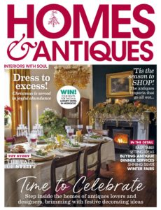 Homes & Antiques – December 2019
