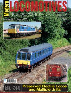 Modern Locomotives Illustrated – Issue 240 – December 2019 – January 2020
