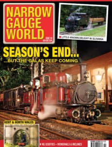 Narrow Gauge World – Issue 144 – November-December 2019