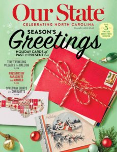 Our State Celebrating North Carolina – December 2019