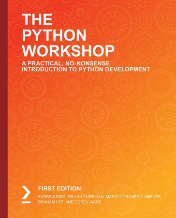 The Python Workshop: A Practical No-Nonsense Introduction to Python Development