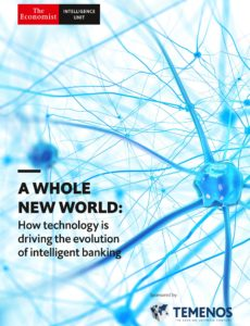 The Economist (Intelligence Unit) – A Whole New World How technology is driving the evolution of …