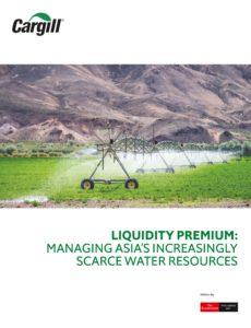 The Economist (Intelligence Unit) – Liquidity Premium- Managing Asia's Increasingly Scarce Water …