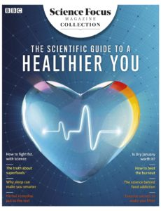 The Scientific Guide to a Healthier You 2019