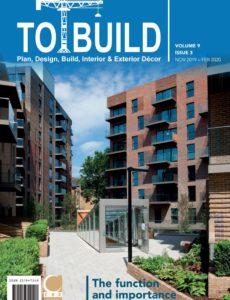 To Build Magazine – November 2019-February 2020