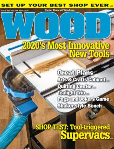WOOD Magazine – December-January 2020